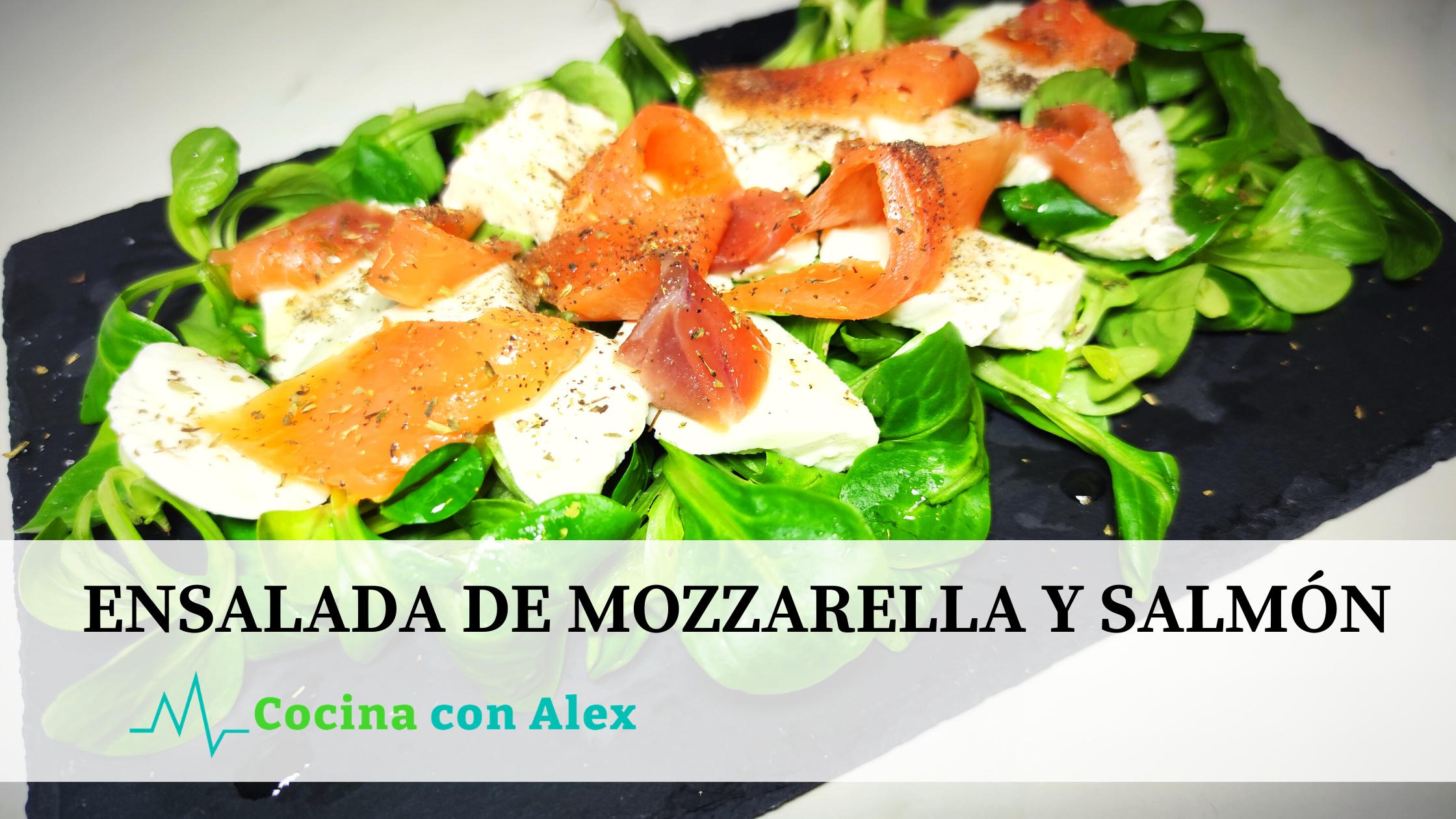 Ensalada de mozzarella y Salmón alex arroyo fit. Ensalada sana y saludable perfecta para cuidar la línea y perder peso.