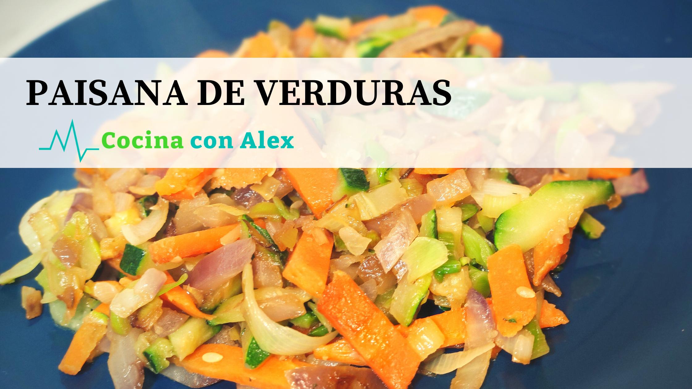 Paisana de verduras alex arroyo fit. Receta perfecta para perder peso y adelgazar. Haz dieta disfrutando de las verduras.