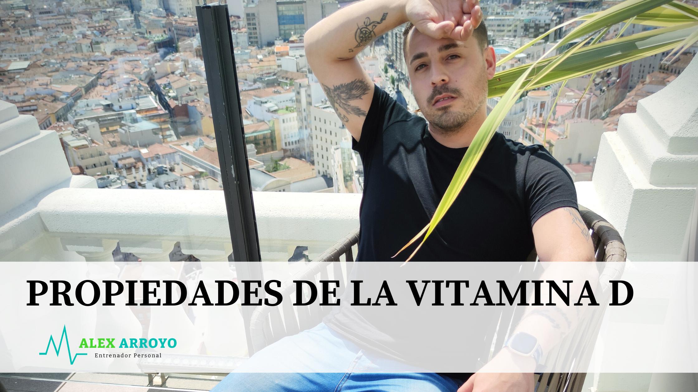 Propiedades de la vitamina D. Hablamos de los beneficios y de las propiedades que contiene la vitamina D